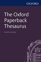 Oxford Paperback Thesaurus Oxford Reference