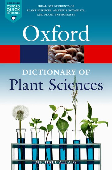A Dictionary of Plant Sciences (4 ed.)