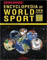 Berkshire Encyclopedia of World Sport$