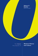 The Oxford Encyclopedia of Mexican History and Culture$