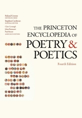 The Princeton Encyclopedia of Poetry and Poetics$