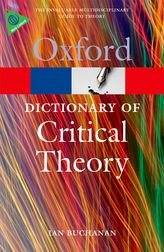 A Dictionary of Critical Theory$