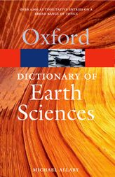 A Dictionary of Earth Sciences$