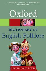 A Dictionary of English Folklore$