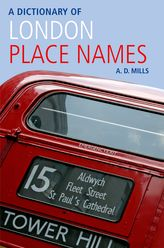 A Dictionary of London Place-Names$