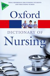 A Dictionary of Nursing$
