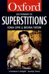 A Dictionary of Superstitions$