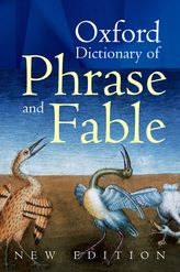The Oxford Dictionary of Phrase and Fable$