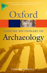 The Concise Oxford Dictionary of Archaeology$