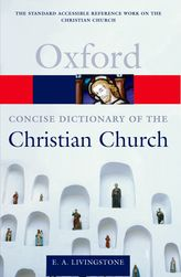 The Concise Oxford Dictionary of the Christian Church$