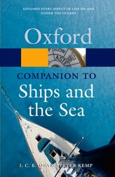 The Oxford Companion to Ships and the Sea$