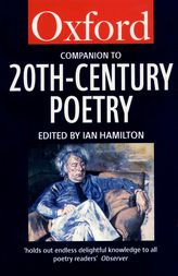 The Oxford Companion to Twentieth-Century Poetry in English$