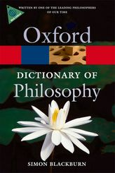 The Oxford Dictionary of Philosophy$