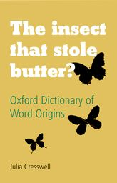 The Oxford Dictionary of Word Origins$