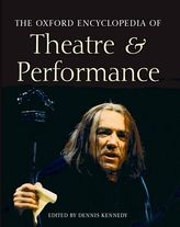 The Oxford Encyclopedia of Theatre and Performance$