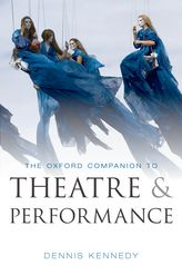 The Oxford Companion to Theatre and Performance$