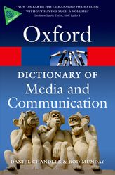 A Dictionary of Media and Communication$