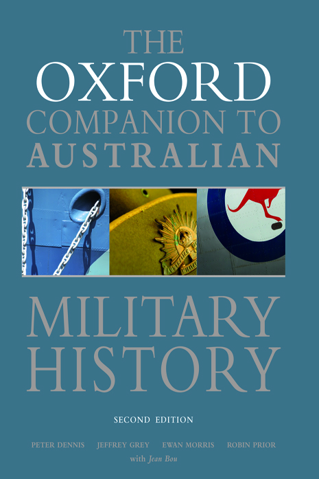 The Oxford Companion to Australian Military History$
