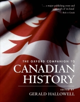 The Oxford Companion to Canadian History$