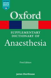 A Supplementary Dictionary of Anaesthesia