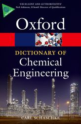 A Dictionary of Chemical Engineering$