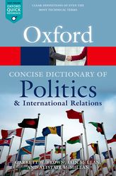 A Concise Oxford Dictionary of Politics and International Relations