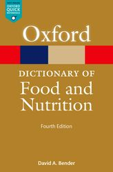A Dictionary of Food and Nutrition$