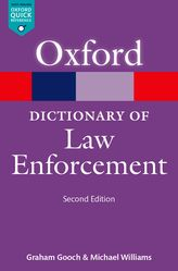 A Dictionary of Law Enforcement$