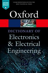 A Dictionary of Electronics and Electrical Engineering$