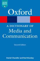 A Dictionary of Media & Communication