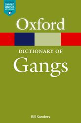 A Dictionary of Gangs$