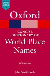 The Concise Oxford Dictionary of World Place Names