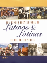 The Oxford Encyclopedia of Latinos and Latinas in the United States$