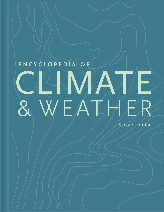 Encyclopedia of Climate and Weather$