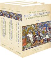 The Oxford Encyclopedia of Medieval Warfare and Military Technology$