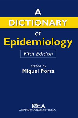 A Dictionary of Epidemiology$