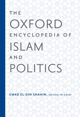 The Oxford Encyclopedia of Islam and Politics$