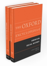 The Oxford Encyclopedia of American Social History$