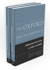 The Oxford Encyclopedia of American Political and Legal History$