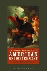 The Bloomsbury Encyclopedia of the American Enlightenment$