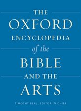 The Oxford Encyclopedia of the Bible and the Arts$