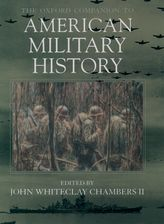 The Oxford Companion to American Military History$