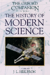 The Oxford Companion to the History of Modern Science$