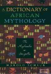 A Dictionary of African Mythology$