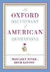 The Oxford Dictionary of American Quotations$