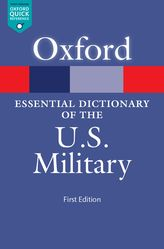 The Oxford Essential Dictionary of the U.S. Military$