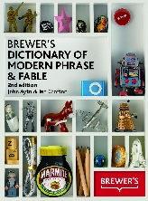 Brewer's Dictionary of Modern Phrase & Fable$