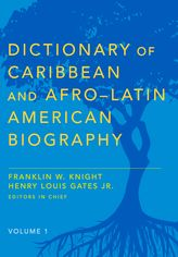 Dictionary of Caribbean and Afro–Latin American Biography$